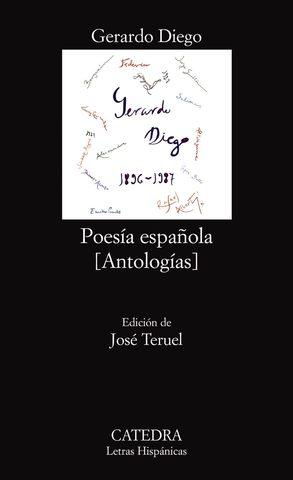 Gerardo Diego publica La Antología de la Poesía Española