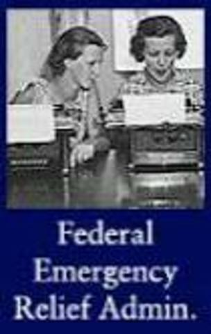New Deal Programs- Federal Emergency Relief Administration (FERA)
