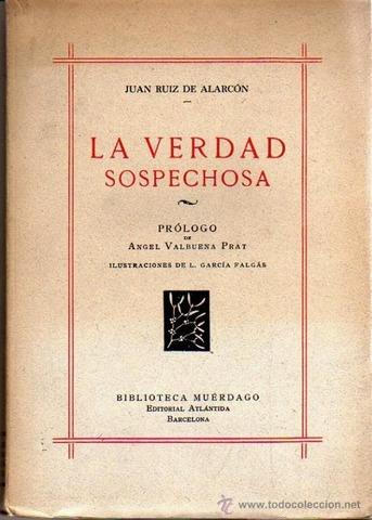 """Juan Ruiz de Alarcón, teatro """"La Verdad Sospechosa"""""""