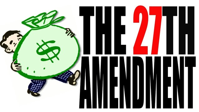 Twenty Seventh Amendment