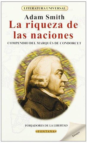 Investigación sobre la naturaleza y causa de la riqueza de las naciones- Adam Smith