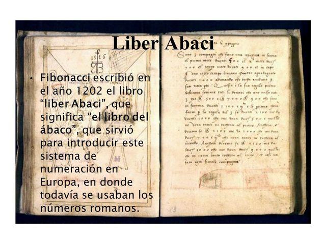 El Liber Abaci de Leonardo Fibonacci de Pisa