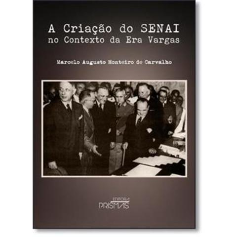 Criação do Serviço de Aprendizagem Industrial (SENAI)
