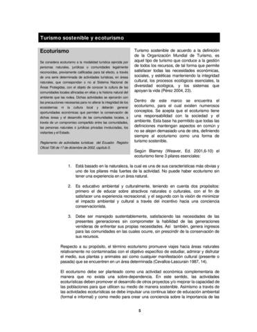 Ceballos-Lascuarain hizo uno de los primeros estudios formales que se hicieron acerca de la situación del ecoturismo en México