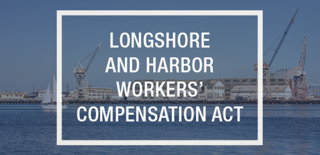 Longshore and Harbor Workers Compensation Act