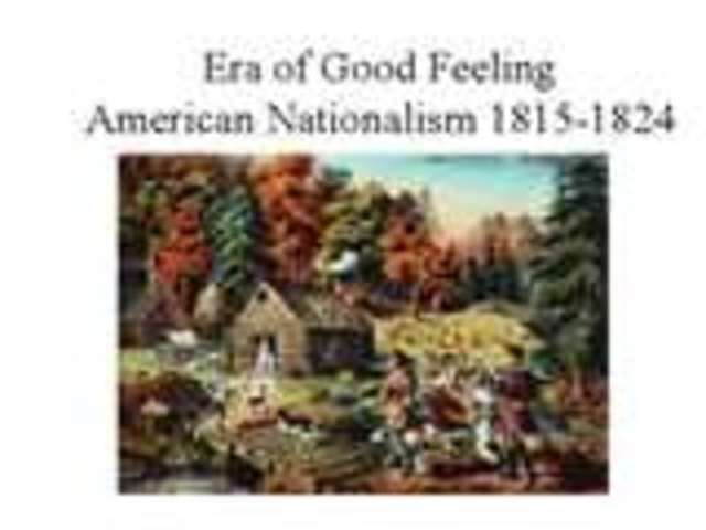 """Era of Good Feelings"" began"
