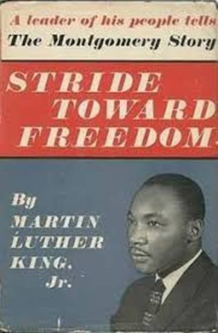 """King's first book """"Stride Toward Freedom The Montgomery Story"""" is published"""