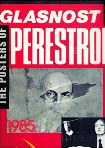 Glasnost and Perestroika