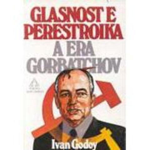 Glasnost & Perestroika
