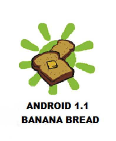 Android 1.1: Banana Bread