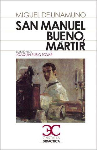 San Manuel Bueno del Martir - Miguel de Unamuno