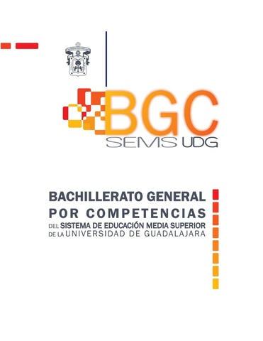 La reforma al Bachillerato General por Competencias