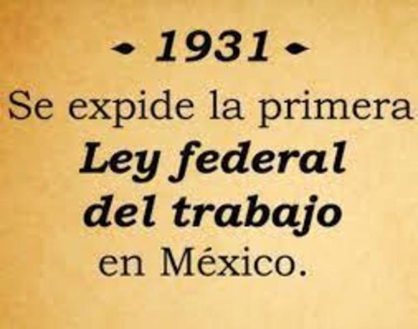 Expedición de la Ley Federal del Trabajo (1931)