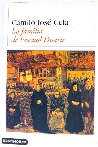Camilo José Cela/ La Familia de Pascual Duarte