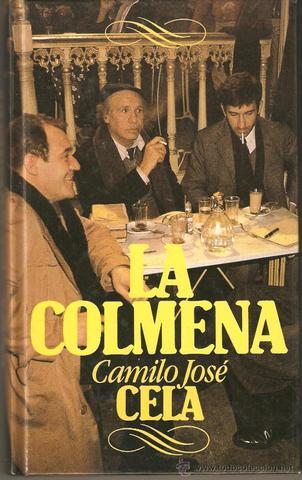 Camilo José Cela/ La Colmena
