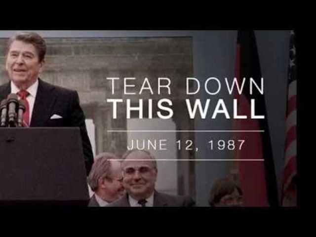 """Tear down this wall"""