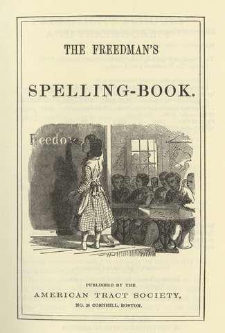 The Freedmen Speller, The Freedmen Second Book, The Freedman Third Book