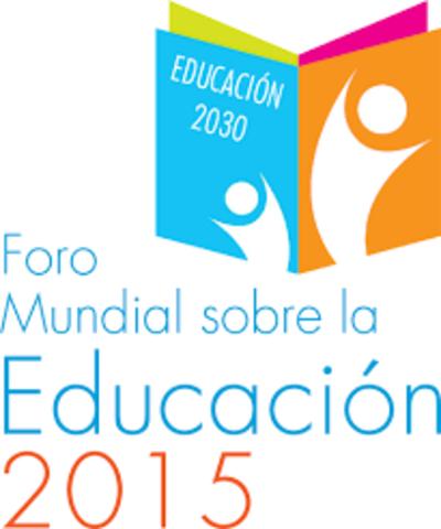FORO MUNDIAL DE LA EDUCACIÓN UNESCO