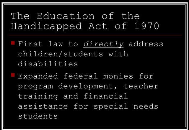 The Education of the Handicapped Act