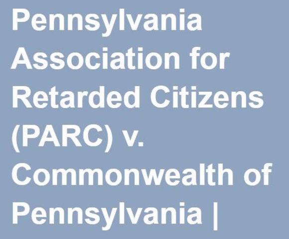 PARC v. Commonwealth of Pennsylvania