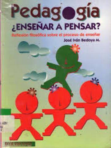 Bedoya, I & Gomez, M. Enseñar a pensar