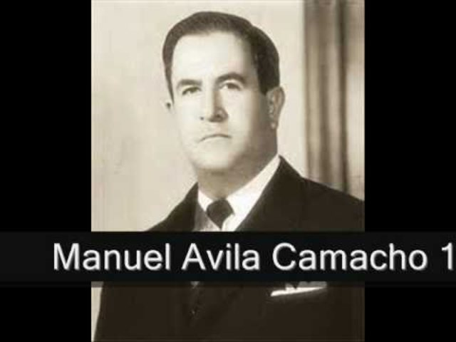 Miguel Ávila Camacho (1940-1946)