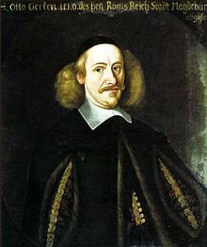 1602 Otto von Guericke