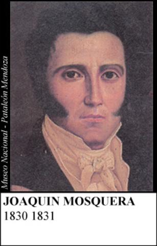JOAQUIN MOSQUERA JUNIO 1830-  SEPTIEMBRE 1830
