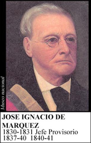 JOSE IGNACIO DE MARQUEZ 1837-1841