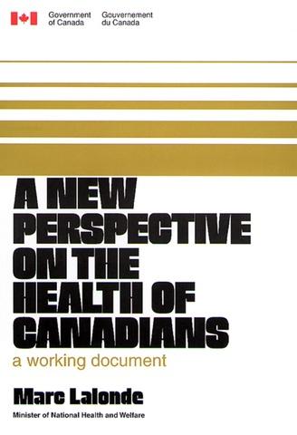 """Informe Lalonde """"Una nueva perspectiva de Salud de los Canadienses"""""""