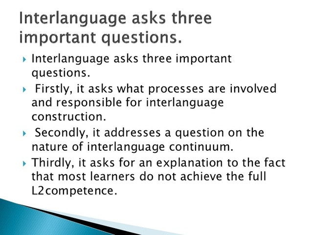 Selinker - Interlanguage Theory