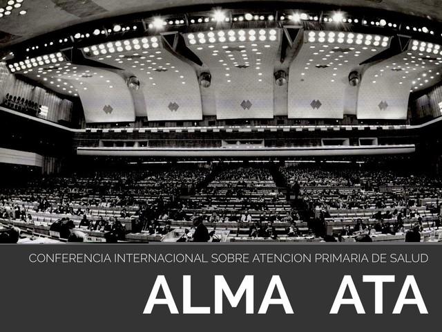 I.-DECLARACION DE ALMA ATA