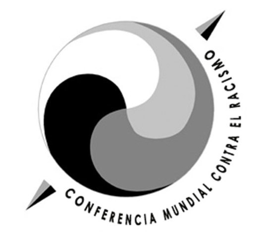 Conferencia Mundial contra el racismo, la discriminación racial, la xenofobia y otras formas conexas de intolerancia.