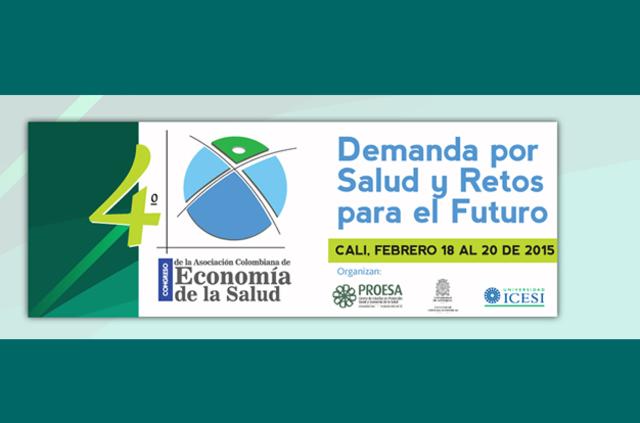 IV Congreso de la Asociación Colombiana de Economía de la Salud