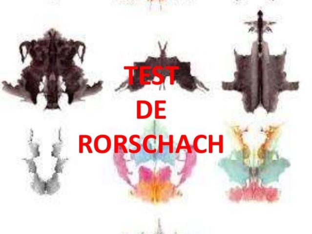 """""""TEST RORSCHACH o MANCHAS DE TINTA"""" - HERMANN RORSCHACH"""