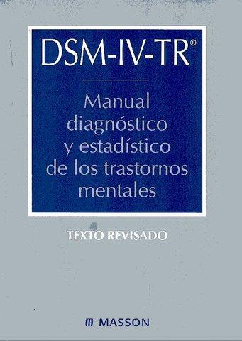 """""""MANUAL DIAGNÓSTICO Y ESTADÍSTICO DSM IV"""
