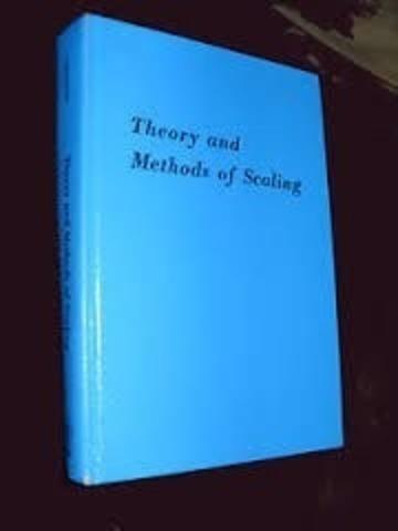 Torgerson publica theory and methods of scaling coloca un canon para escalamiento psicofísico y psicológico ordenación de los estímulos de manera paralela al de las personas