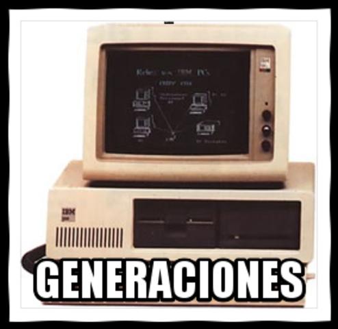 PRIMERA GENERACIÓN: