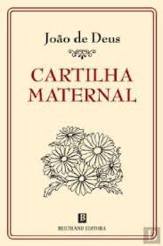 """""""Cartilha Maternal"""", João de Deus"""