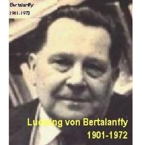 Ludwing Von Bertalanffy