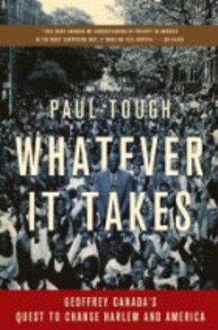 Paul Tough:Whatever it takes