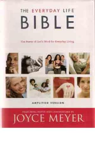 The Everyday Life Bible: The Power of God's Word for Everday Living.