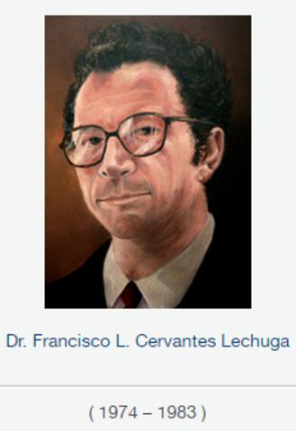 Rector Dr. Francisco Leonel Cervantes Lechuga, fsc 1974 a 1983