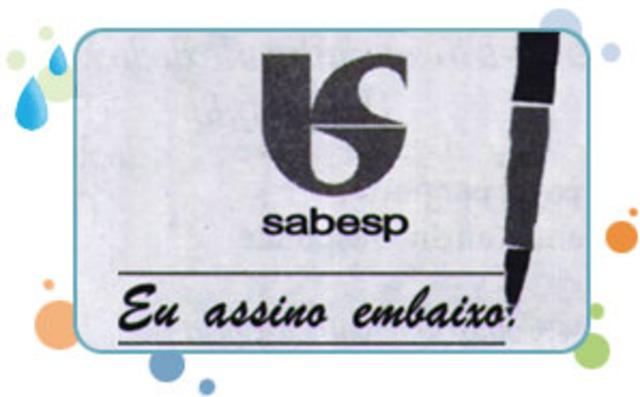 """Nova SABESP: """"Eu assino embaixo"""""""