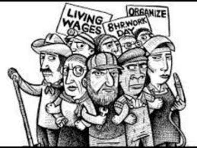 Labor Unions(Knights of Labor, American Federation of Labor, & Industrial Workers of the World