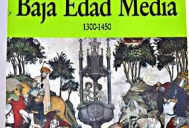 Tercera etapa de la Edad Media  conocida como La Baja Edad Media