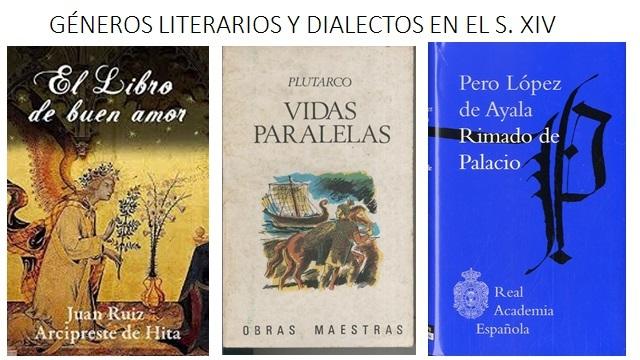 GÉNEROS LITERARIOS  Y DIALECTOS EN EL S. XIV