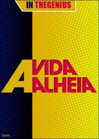 A VIDA ALHEIA