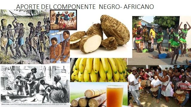 APORTE DEL COMPONENTE  NEGRO- AFRICANO