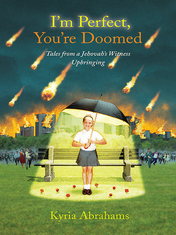 I'm Perfect, You're Doomed by Kyria Abrams